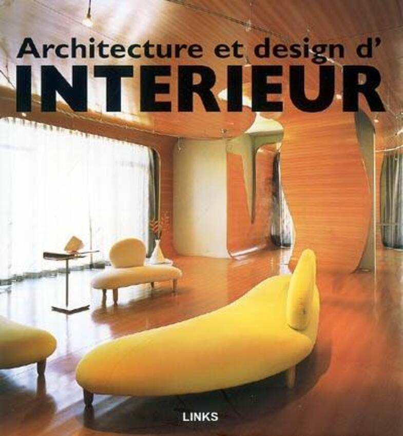 Architecture et design d 39 interieur par broto carles for Interieur et design