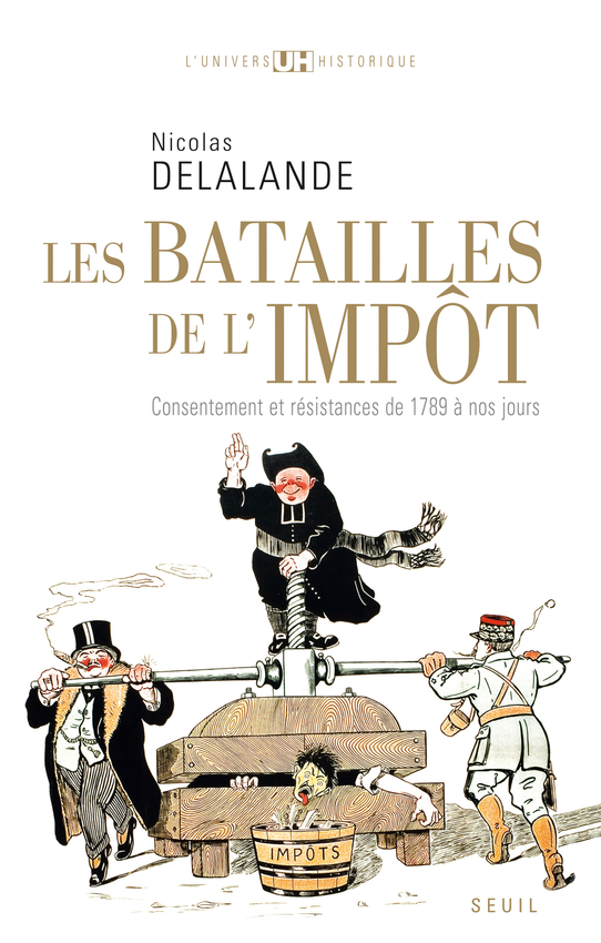 http://www.coopuqam.com/DATA/ITEM/grande/228463~v~Batailles_de_l_impot___Consentement_et_resistance_de_1789_a_nos_jours.jpg