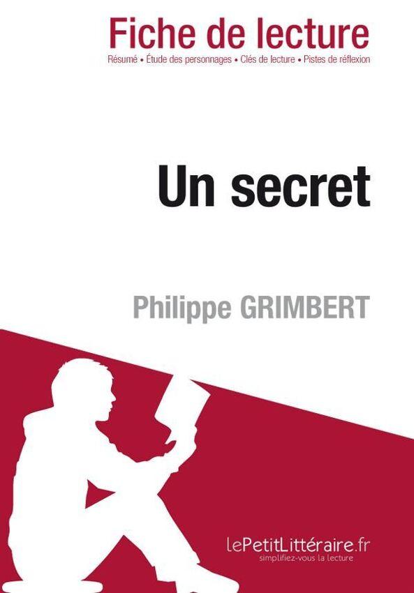 resume Un Secret Resume un secret de philippe grimbert fiche lecture par pierre weber lecture
