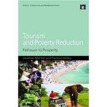 Tourism and Poverty Reduction : Pathways to Prosperity