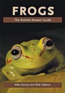Frogs : The Animal Answer Guide