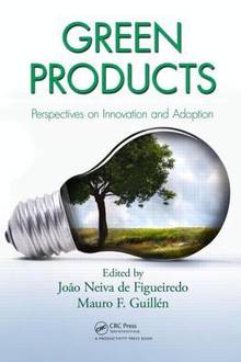 Green Products : Perspectives on Innovation and Adoption