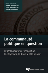 Communauté politique en question : Regards croisés sur l'immigrat