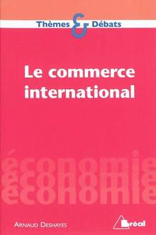 Commerce international, Le