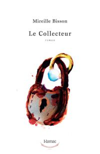 Collecteur, Le
