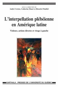 Interpellation plébéienne en Amérique latine : Violence, actions