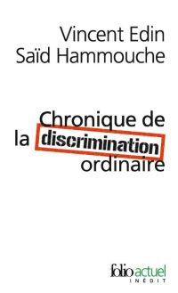 Chronique de la discriminatio4 ordinaire