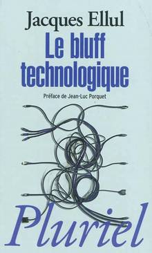 Bluff technologique, Le
